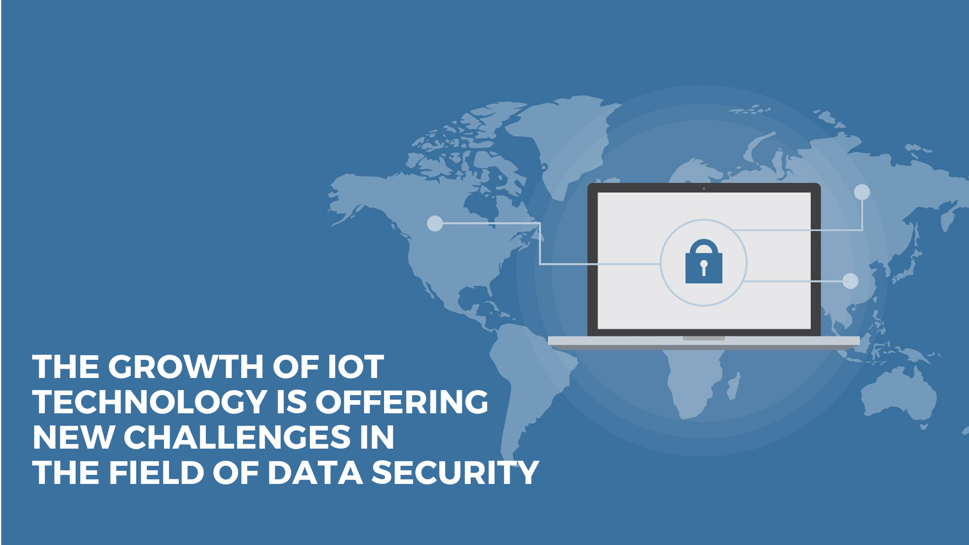 IoT application development and Data Security